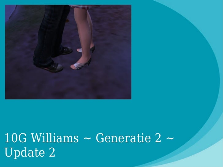 10G Williams ~ Generatie 2 ~Update 2