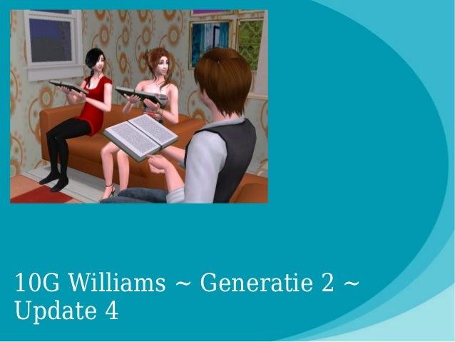 10G Williams ~ Generatie 2 ~Update 4