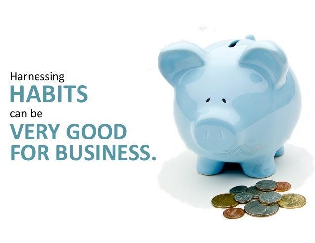 Creating consumer habits drives   HIGHER CUSTOMER LIFETIME VALUE (CLTV).