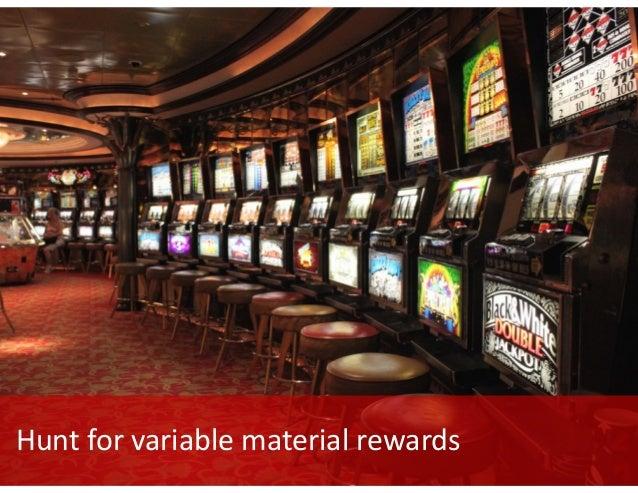 Hunt  for variable  information  rewards.