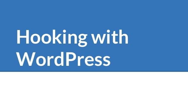 Hooking with WordPress