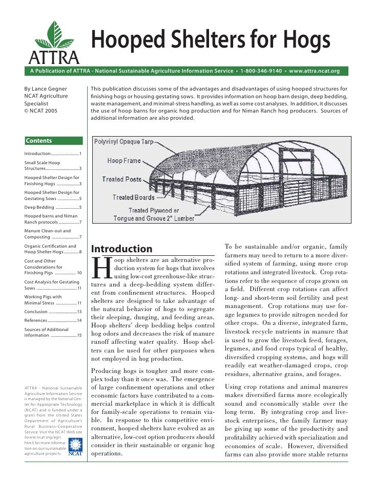 Hooped Shelters for Hogs   ATTRA    A Publication of ATTRA - National Sustainable Agriculture Information Service • 1-800-...