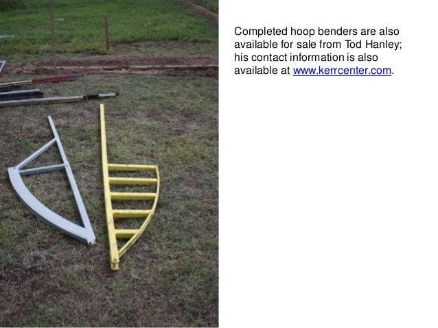 How To Build A Hoophouse Part 2 Bending The Hoops