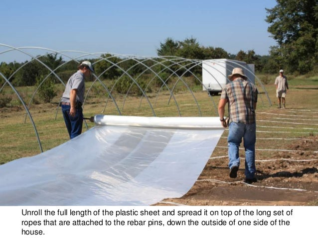 How to Build a Hoophouse, Part 4 (attaching the plastic to