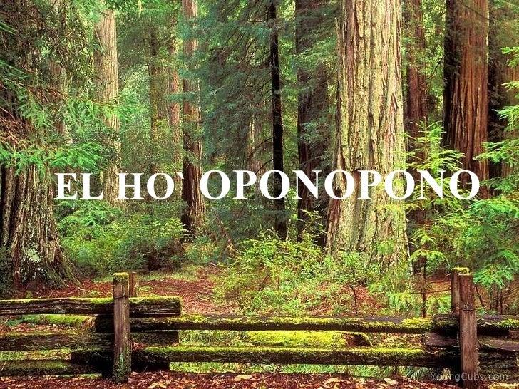 EL HO`  OPONOPONO