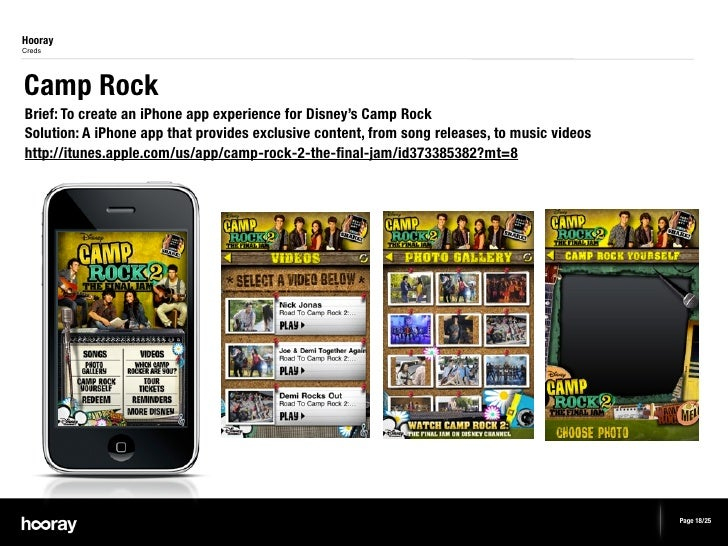 HoorayCredsCamp RockBrief: To create an iPhone app experience for Disney's Camp RockSolution: A iPhone app that provides e...