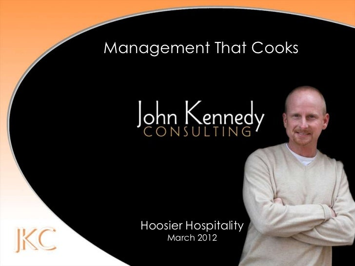 Management That Cooks   Hoosier Hospitality       March 2012
