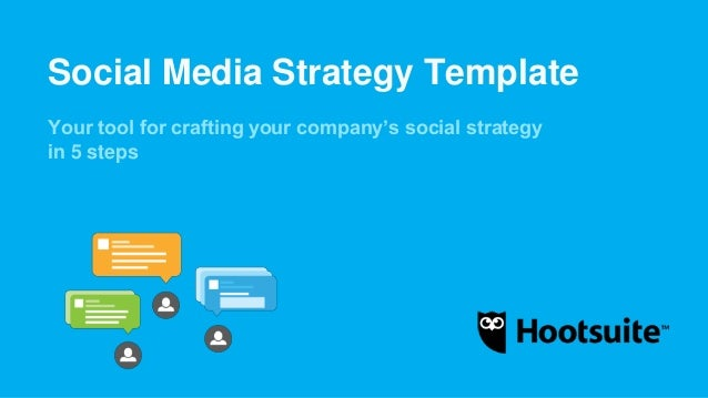 social media strategy template hootsuite social media strategy template 24906