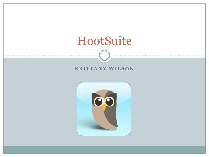 HootSuiteBRITTANY WILSON