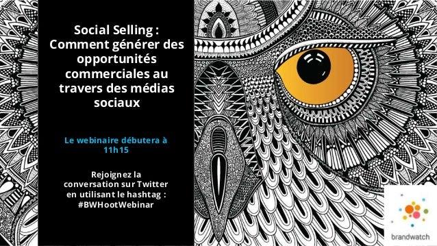 Social Selling: Comment des opportunités commerciales au travers des médias sociaux