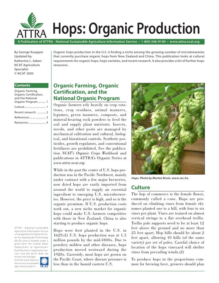 ATTRA                                     Hops: Organic Production    A Publication of ATTRA - National Sustainable Agricu...