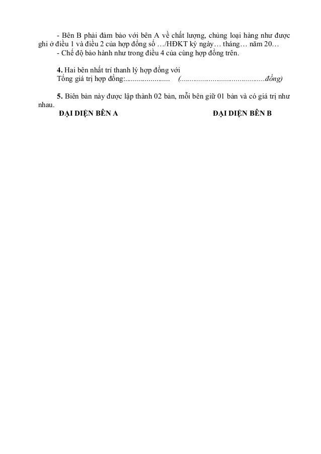 - Bên B phải đảm bảo với bên A về chất lượng, chủng loại hàng như được ghi ở điều 1 và điều 2 của hợp đồng số …/HĐKT ký ng...