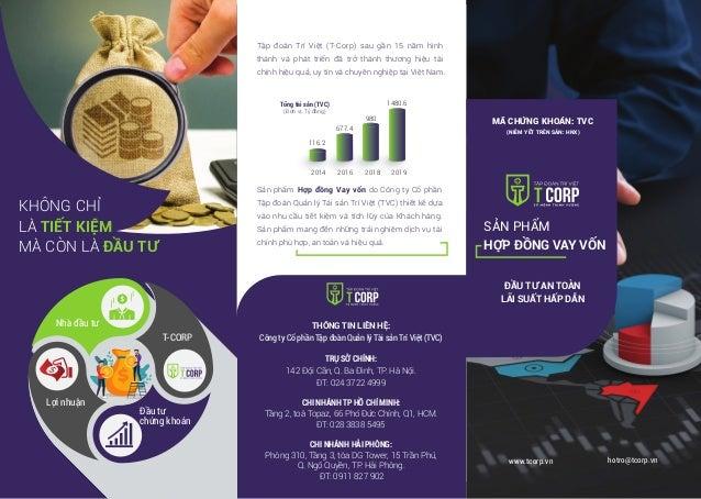 Tập đoàn Trí Việt (T-Corp) sau gần 15 năm hình thành và phát triển đã trở thành thương hiệu tài chính hiệu quả, uy tín và ...