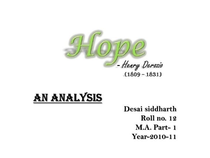 Hope<br />- Henry Derozio<br />                                                       (1809 – 1831)<br />An Analysis<br />...