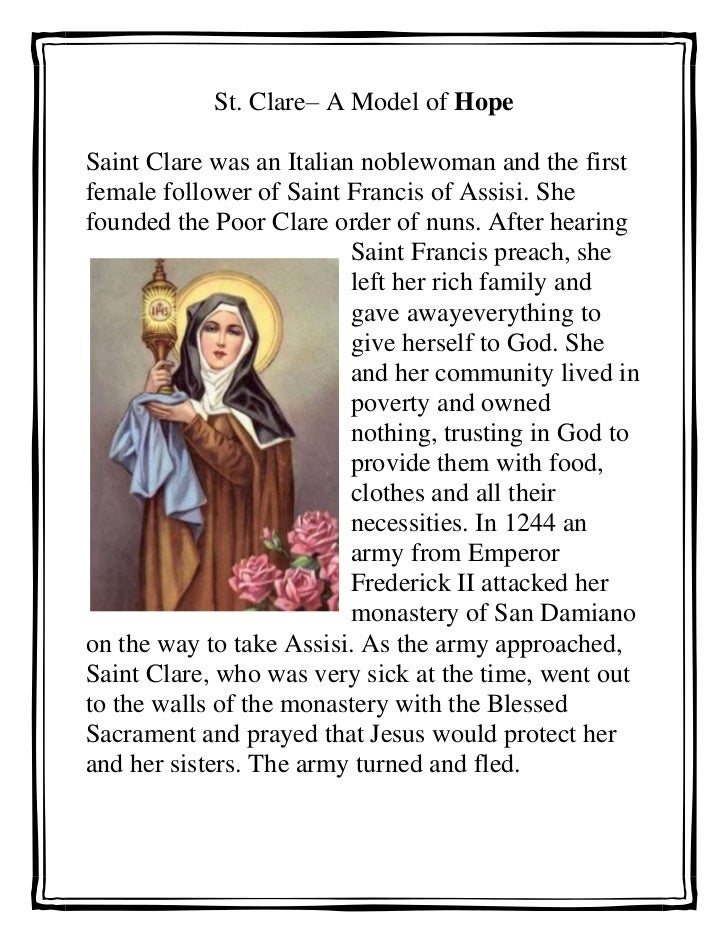 St. Clare– A Model of Hope<br />47625119951500Saint Clare was an Italian noblewoman and the first female follower of Saint...