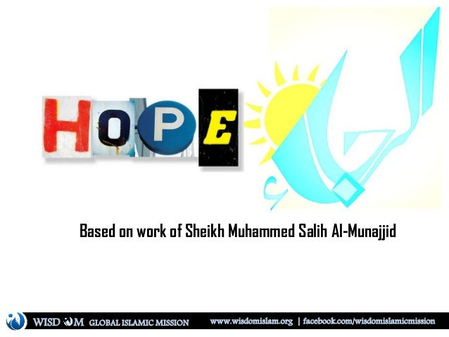 Based on work of Sheikh Muhammed Salih Al-Munajjid WISD M www.wisdomislam.org | facebook.com/wisdomislamicmissionGLOBAL IS...