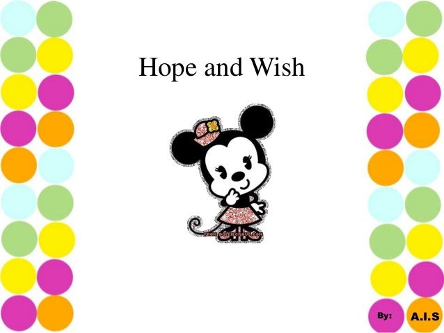 Hope and Wish A.I.SBy: