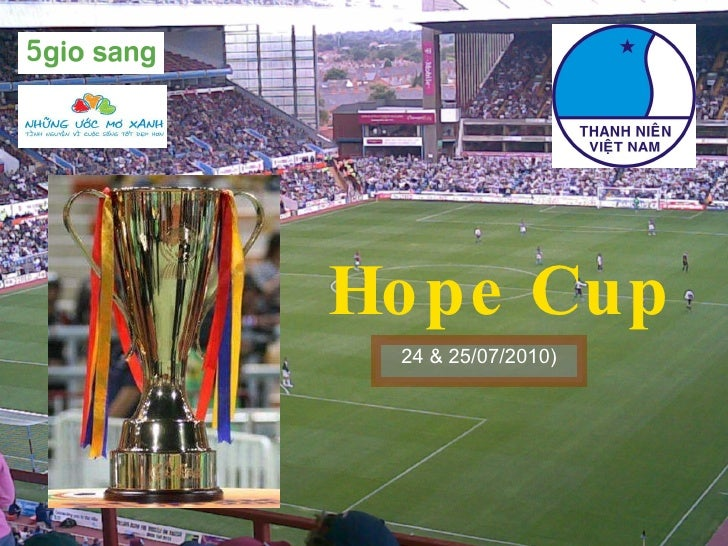 Hope Cup 24 & 25/07/2010)