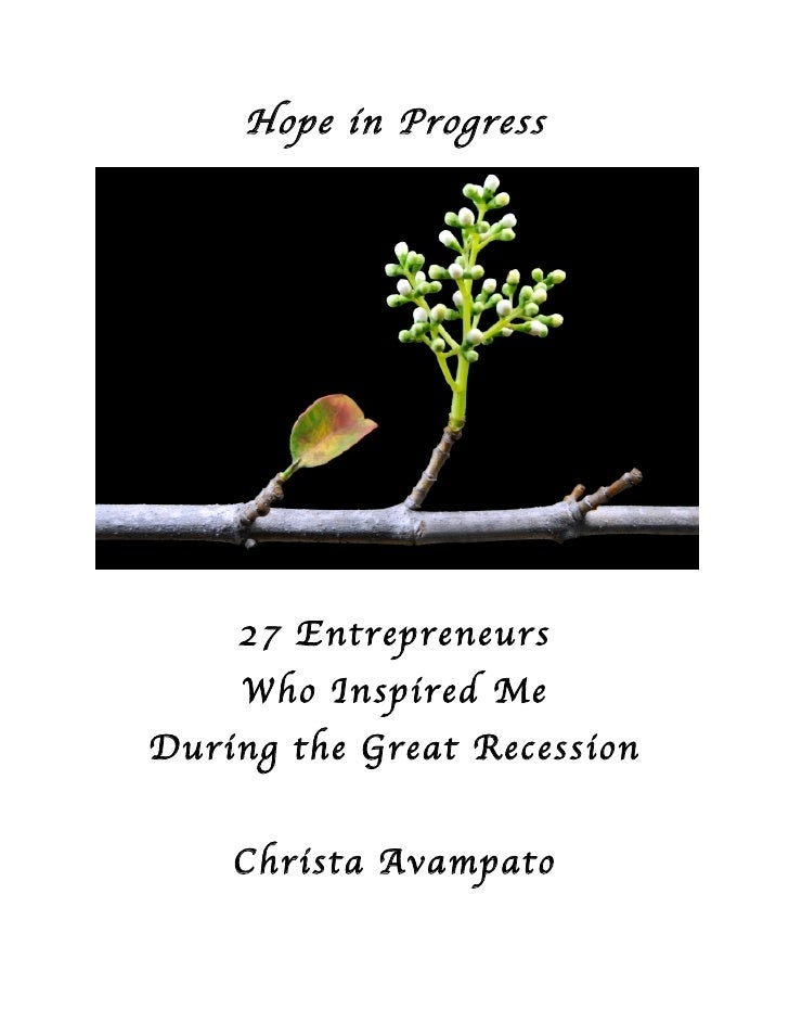 Hope in Progress         27 Entrepreneurs     Who Inspired Me During the Great Recession       Christa Avampato