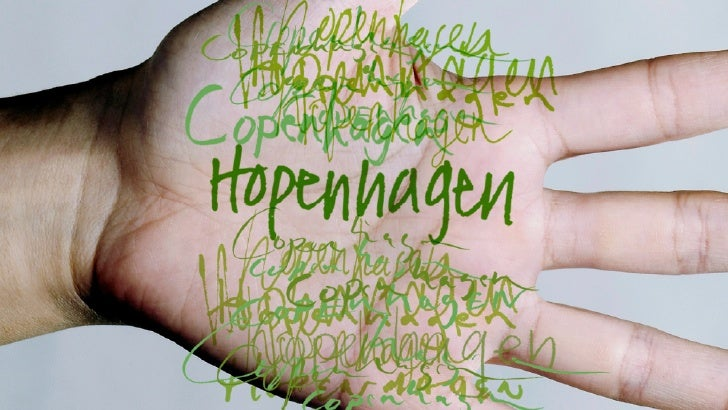 Connect every person, every city, every nation to Copenhagen and give everyone Hope.