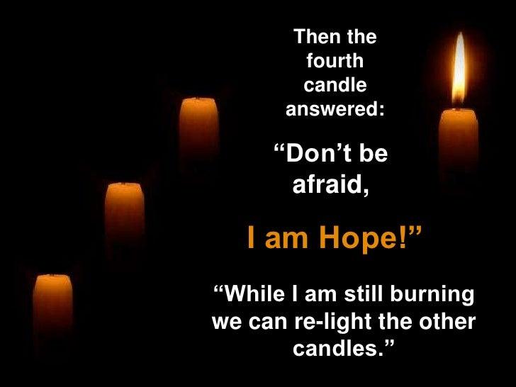 Hope, Peace, Faith, Love, The Four Candles