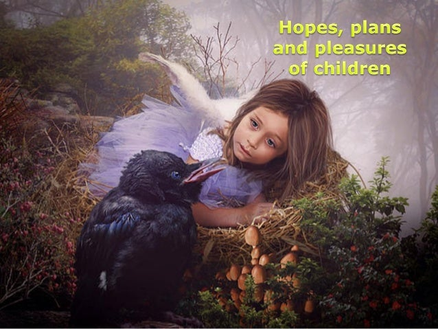 Hopes, plans and pleasures of children