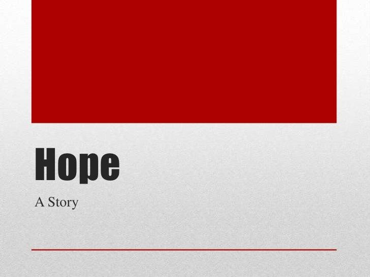 HopeA Story