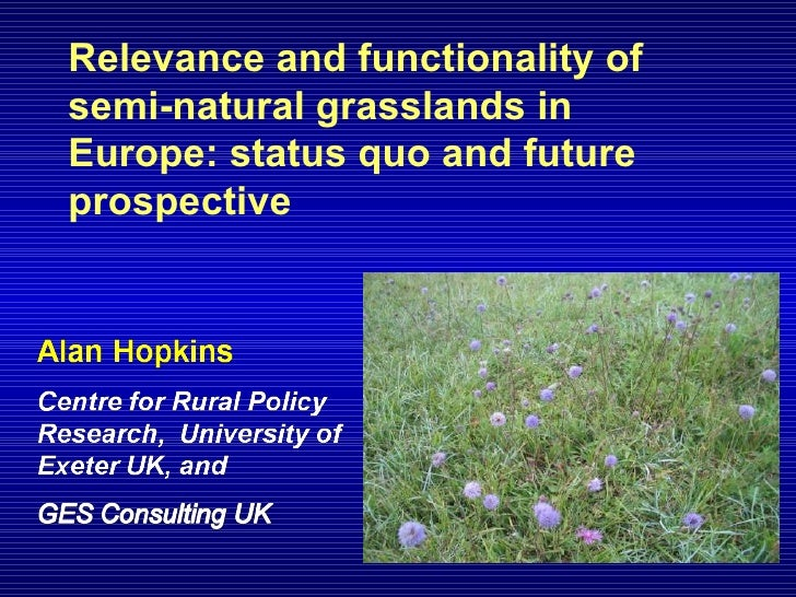 Relevance and functionality of semi-natural grasslands in Europe: status quo and future prospective