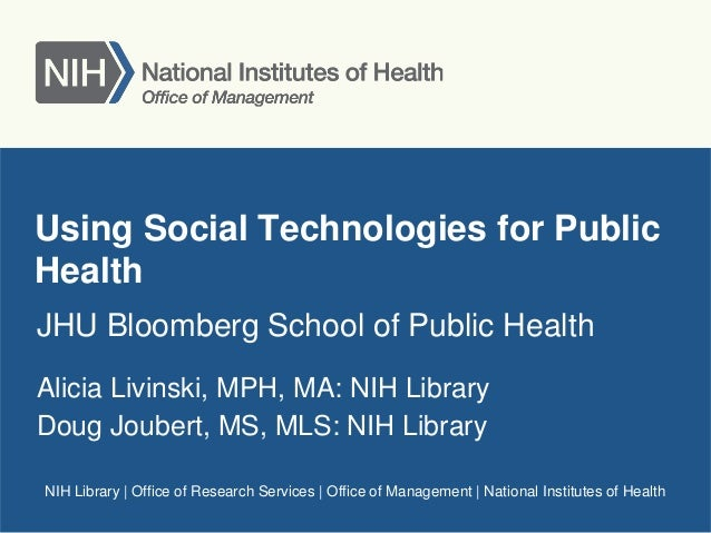 NIH Library | Office of Research Services | Office of Management | National Institutes of HealthUsing Social Technologies ...