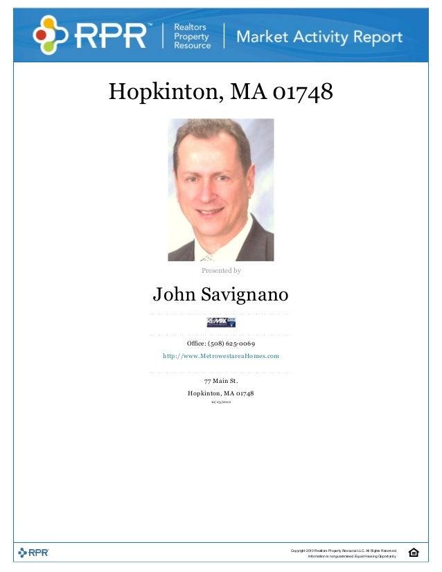 Hopkinton,MA01748  Presentedby JohnSavignano Office:(508)6250069 http://www.MetrowestareaHomes.com 77MainS...