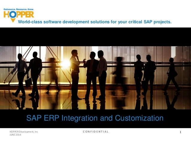 World-class software development solutions for your critical SAP projects. SAP ERP Integration and Customization HOPPER De...