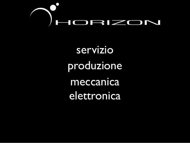 elettronica   meccanicaproduzione     servizio