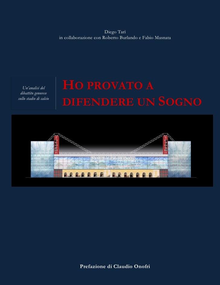 """Diego Tarì                          in collaborazione con Roberto Burlando e Fabio Masnata        Un""""analisi del  dibattit..."""