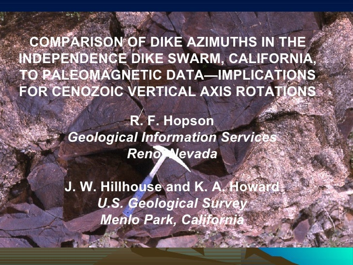 COMPARISON OF DIKE AZIMUTHS IN THE INDEPENDENCE DIKE SWARM, CALIFORNIA, TO PALEOMAGNETIC DATA—IMPLICATIONS FOR CENOZOIC VE...