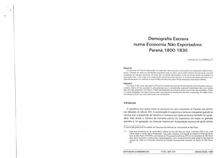 Horacio Gutiérrez - Demografia escrava numa economia não exportadora: Paraná, 1800-1830