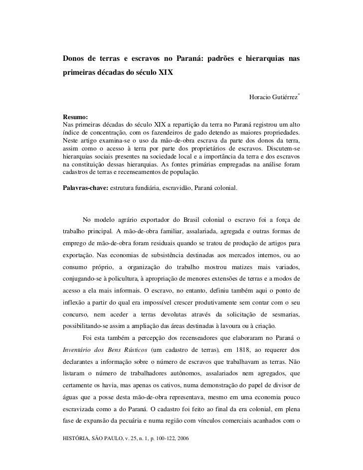 Donos de terras e escravos no Paraná: padrões e hierarquias nasprimeiras décadas do século XIX                            ...