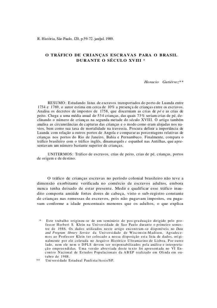 R. História, São Paulo, 120, p.59-72. jan/jul. 1989.     O TRÁFICO DE CRIANÇAS E S C R A V A S PARA O BRASIL              ...
