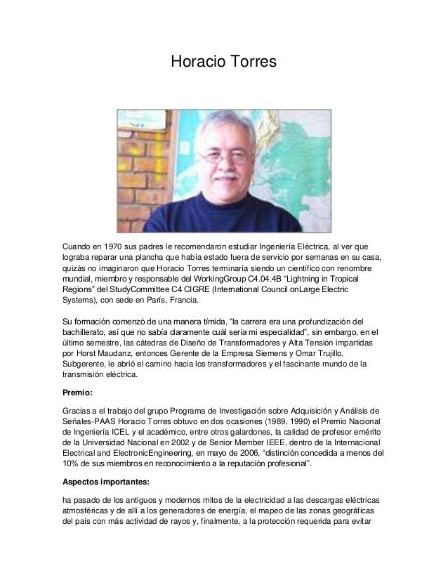 Horacio Torres Cuando en 1970 sus padres le recomendaron estudiar Ingeniería Eléctrica, al ver que lograba reparar una pla...