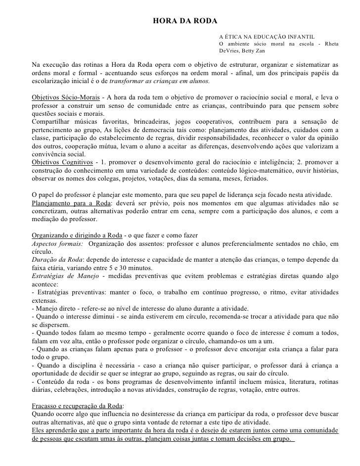 HORA DA RODA                                                                 A ÉTICA NA EDUCAÇÃO INFANTIL                 ...