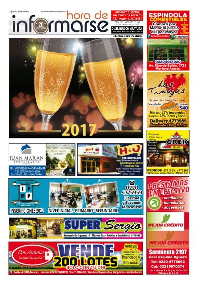 AÑO XIX - EDICION Nº 350 20 de diciembre de 2016 PERIODICO QUINCENAL PUBLICIDAD Y CLASIFICADOS: TEL - Wsapp - 1161748037 D...