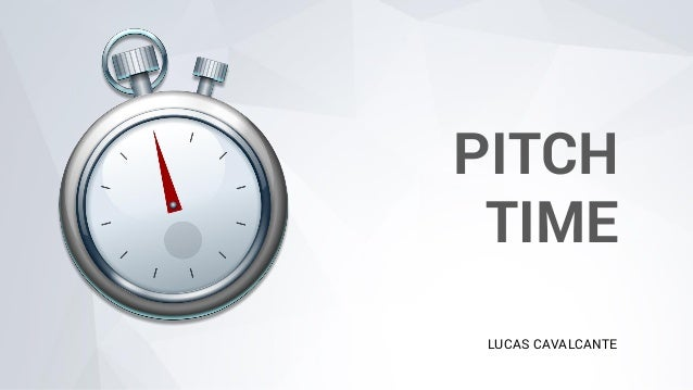 PITCH TIME LUCAS CAVALCANTE
