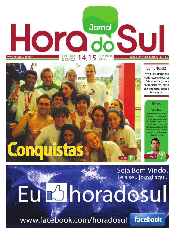 www.horadosul.com.br   SEGUNDA                       E TERÇA   14,15 2011                                       NOVEMBRO  ...