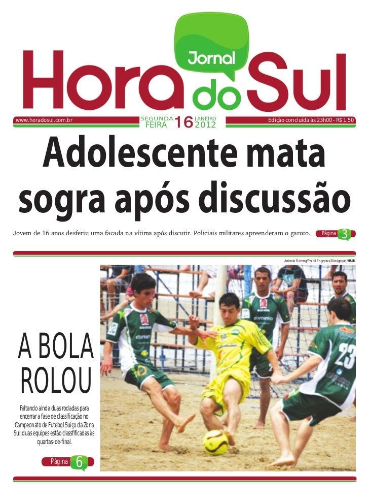 www.horadosul.com.br                        SEGUNDA                                             FEIRA     16 2012JANEIRO  ...