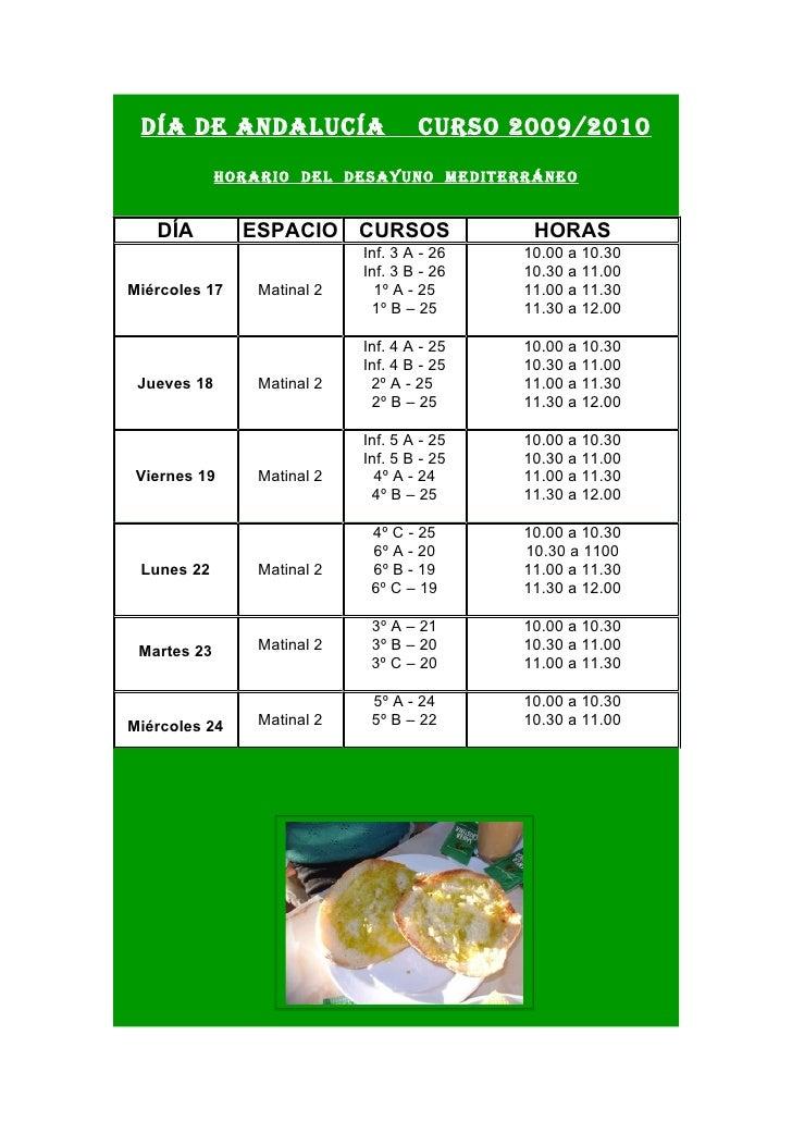 Día De anDalucía                    curso 2009/2010              Horario Del Desayuno MeDiterráneo      DÍA         ESPACI...