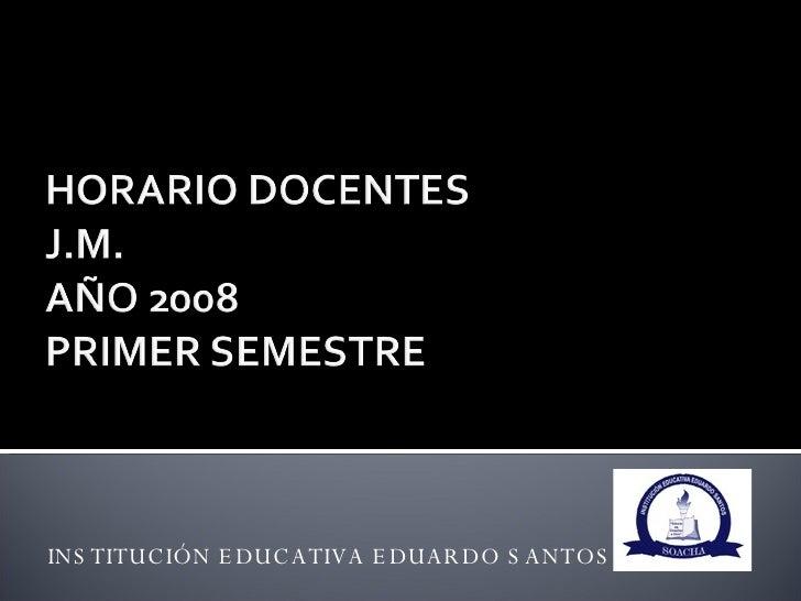 INSTITUCIÓN EDUCATIVA EDUARDO SANTOS