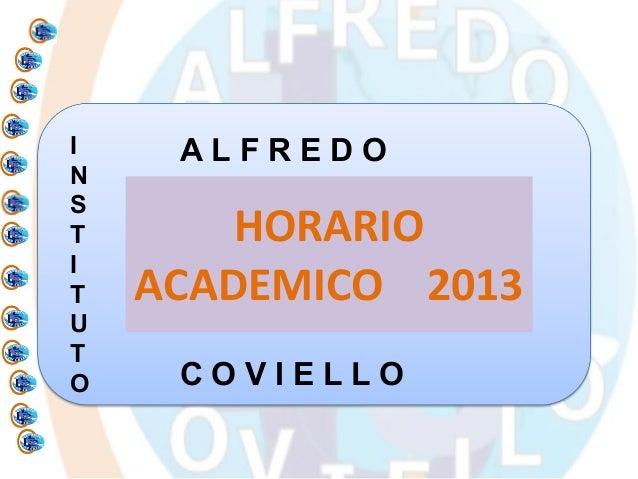 I    ALFREDONST       HORARIOIT   ACADEMICO 2013UTO    COVIELLO