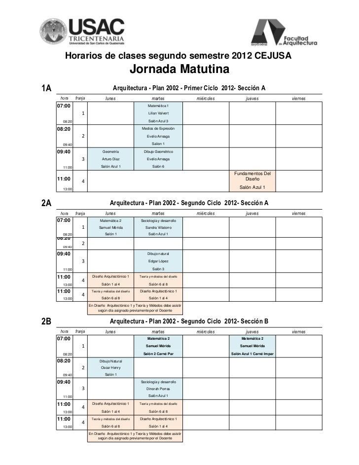 Horarios de clases segundo semestre 2012 CEJUSA                                                    Jornada Matutina1A     ...