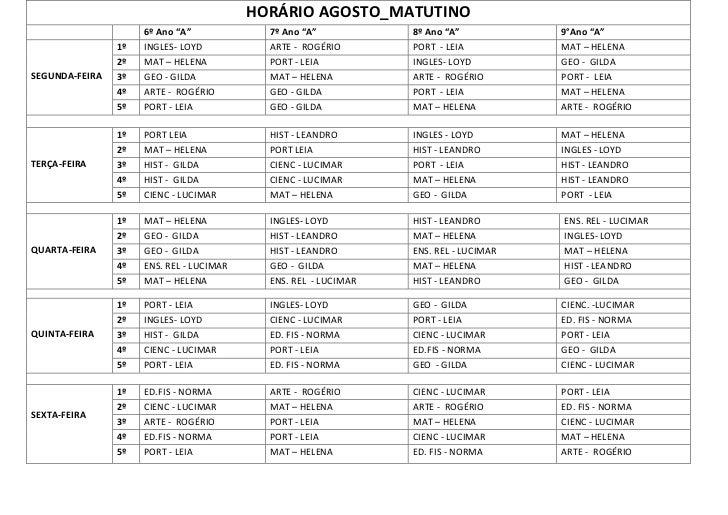 "HORÁRIO AGOSTO_MATUTINO                     6º Ano ""A""             7º Ano ""A""           8º Ano ""A""           9°Ano ""A""    ..."