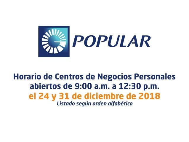 Horarios de Centros de Negocios Personales - Lunes 24 y 31 de diciembre de 2018