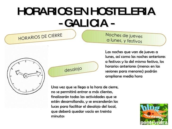 Horarios en hosteleria galicia for Horario ministerio del interior